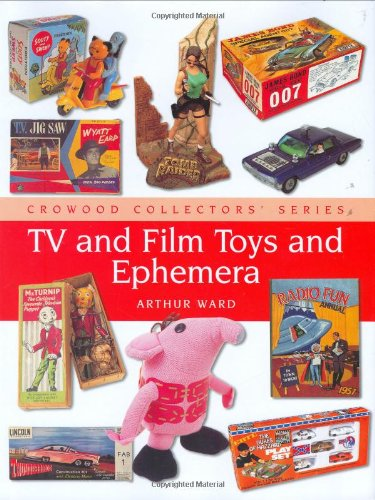 TV and Film Toys (Crowood Collectors'): Ward, Arthur