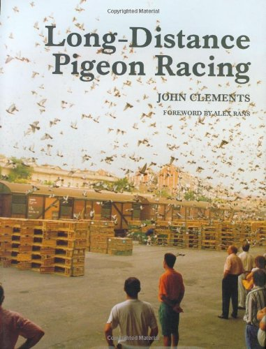 Long-Distance Pigeon Racing: John Clements
