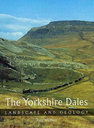 9781861269720: The Yorkshire Dales: Landscape and Geology