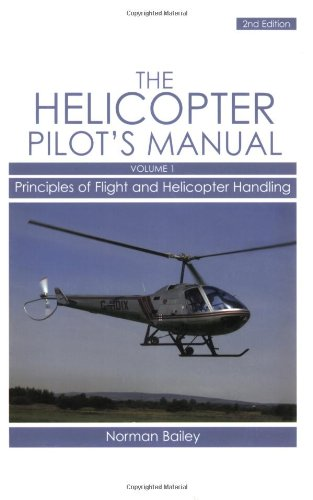 Helicopter Pilot's Manual: Bailey, Norman