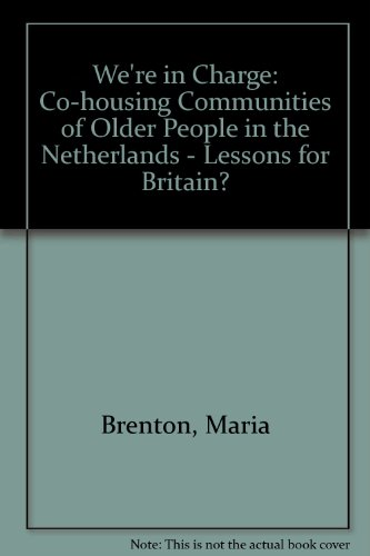9781861341334: 'We're in charge': CoHousing communities of older people in The Netherlands: lessons for Britain?