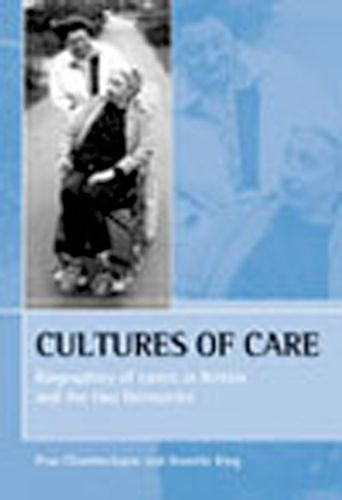 Cultures of Care: Biographies of Carers in: Chamberlayne, Prue &