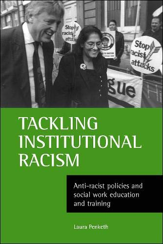 9781861341815: Tackling institutional racism: Anti-racist policies and social work education and training
