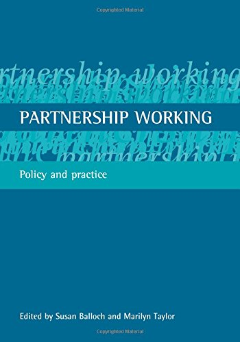 Partnership working: Policy and practice: Policy Press