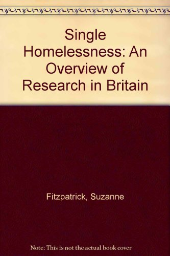 9781861342553: Single Homelessness: An Overview of Research in Britain