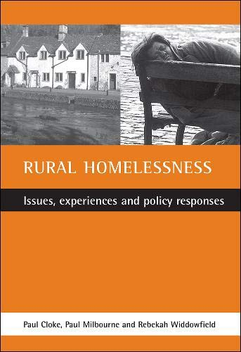 9781861342843: Rural homelessness: Issues, experiences and policy responses