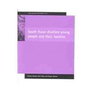 9781861343260: South Asian disabled young people and their families (Social Care, Race and Ethnicity Series)