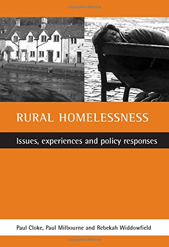 9781861343468: Rural homelessness: Issues, experiences and policy responses