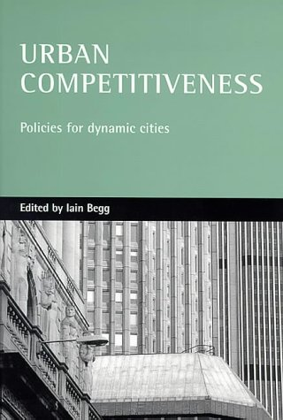 9781861343574: Urban competitiveness: Policies for dynamic cities