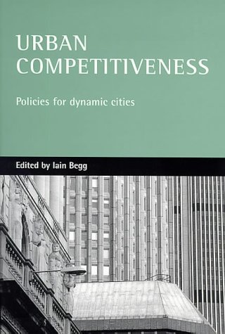 9781861343581: Urban Competitiveness: Policies for Dynamic Cities