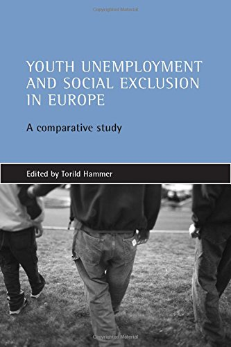 9781861343680: Youth unemployment and social exclusion in Europe: A comparative study