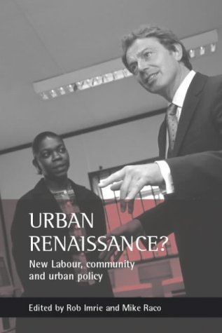 9781861343802: Urban renaissance?: New Labour, community and urban policy