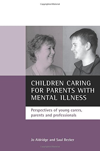 9781861344007: Children caring for parents with mental illness: Perspectives of young carers, parents and professionals