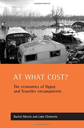 9781861344236: At what cost?: The economics of Gypsy and Traveller encampments