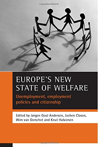 Europe's new state of welfare: Unemployment, employment policies and citizenship: Clasen, ...
