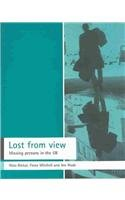 9781861344915: Lost from view: Missing persons in the UK