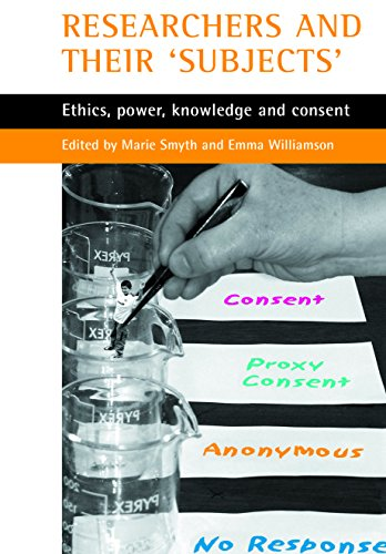 9781861345141: Researchers and their 'subjects': Ethics, power, knowledge and consent
