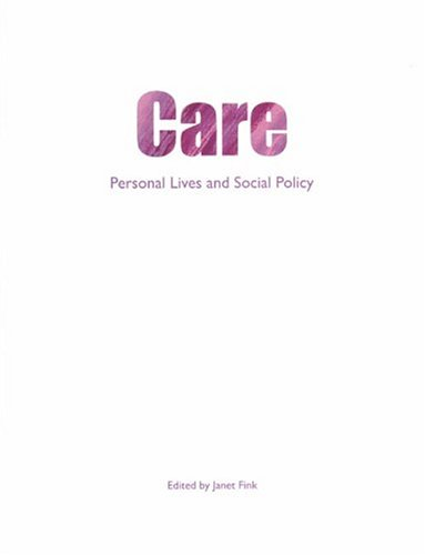 Care: Personal lives and social policy: Policy Press