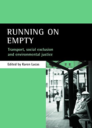 9781861345691: Running on empty: Transport, social exclusion and environmental justice.