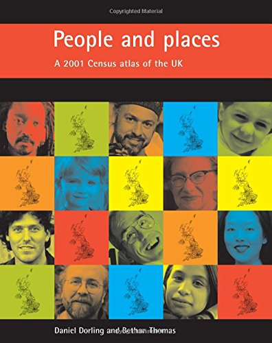 People and places: A 2001 Census atlas of the UK (1861345860) by Dorling, Danny; Thoman, Bethan