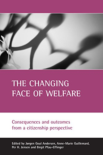 9781861345929: The Changing Face of Welfare: Consequences and Outcomes from a Citizenship Perspective