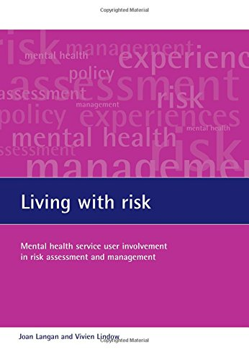 Living with risk: Mental health service user: Langan, Joan, Lindow,