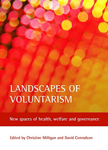 9781861346322: Landscapes of Voluntarism: New Spaces of Health, Welfare and Governance