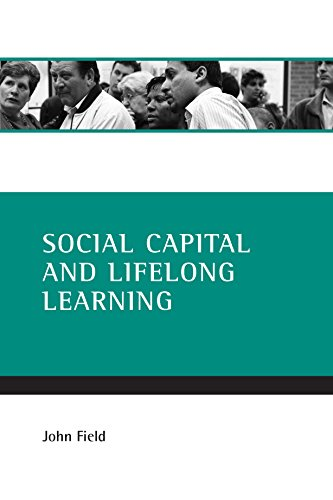 Social capital and lifelong learning (1861346557) by Field, John