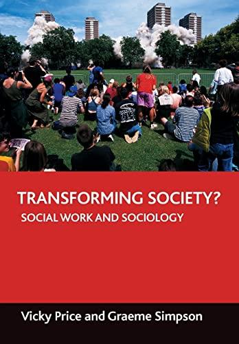 9781861347411: Transforming society?: Social work and sociology