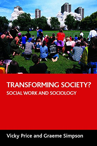 9781861347411: Transforming society?: Social work and sociology
