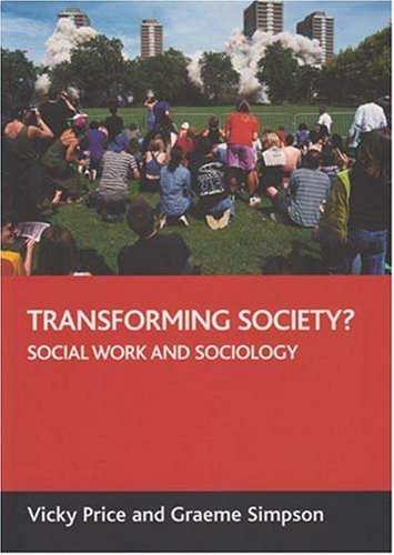 9781861347428: Transforming society?: Social work and sociology