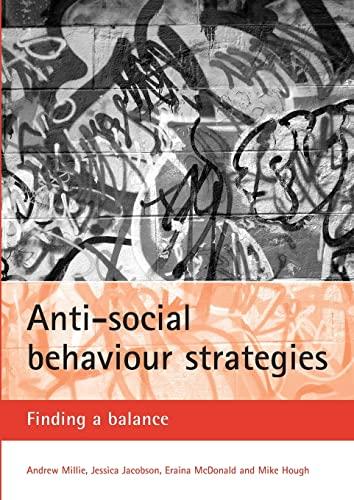 9781861347633: Anti-social behaviour strategies: Finding a balance