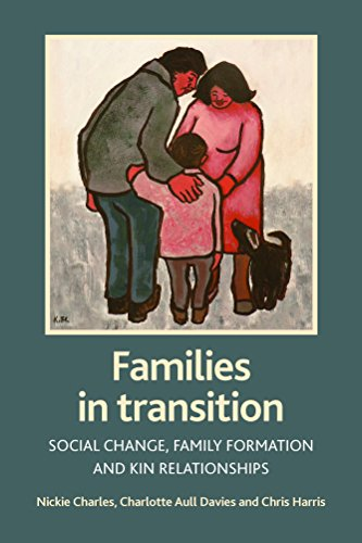 9781861347893: Families in transition: Social change, family formation and kin relationships