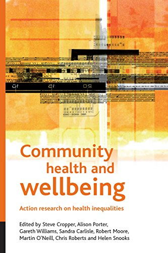 9781861348197: Community health and wellbeing: Action research on health inequalities (Health and Society Series)