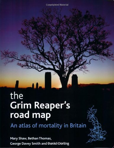 9781861348234: The Grim Reaper's Road Map: An Atlas of Mortality in Britain (Health and Society Series)