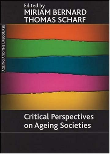 9781861348913: Critical perspectives on ageing societies (Ageing and the Lifecourse)