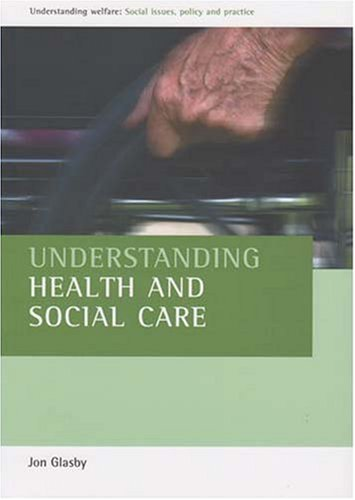 underst anding health and social care second edition glasby jon