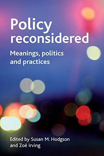 9781861349125: Policy Reconsidered: Meanings, Politics and Practices