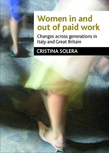 9781861349309: Women in and Out of Paid Work: Changes Across Generations in Italy and Britain