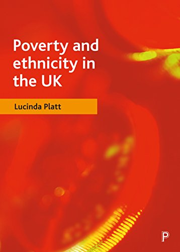 Poverty and Ethnicity in the UK (Paperback): Lucinda Platt