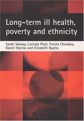 9781861349934: Long-term ill health, poverty and ethnicity