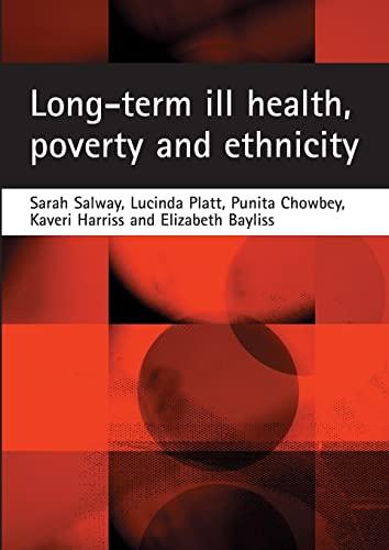 Long-Term Ill Health, Poverty and Ethnicity: Salway, Sarah, Platt,