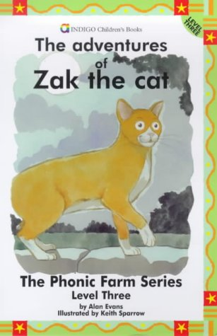 9781861400178: The Adventures of Zak the Cat: Level Three (The phonic farm series)