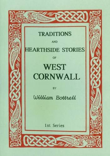 9781861430014: Traditions and Hearthside Stories of West Cornwall: Pt. 1