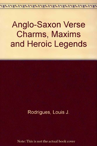 9781861430878: Anglo-Saxon verse charms, maxims and heroic legends