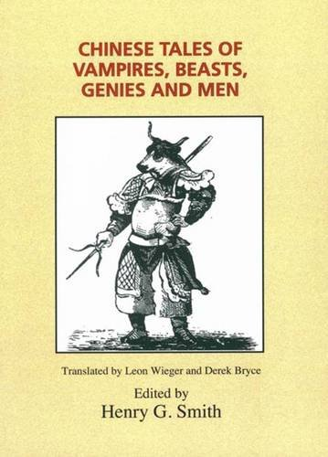 Chinese Tales of Vampires, Beasts, Genies and: Leon Wieger, Derek