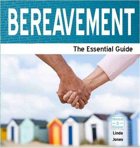 9781861440686: Bereavement: The Essential Guide