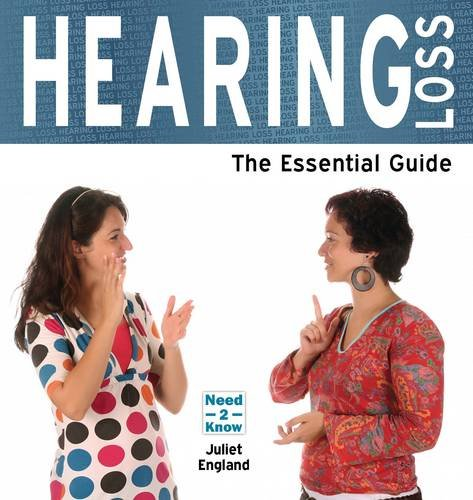 9781861440785: Deafness and Hearing Loss: The Essential Guide