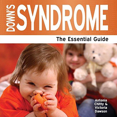 Down's Syndrome - The Essential Guide: Chitty, Antonia; Dawson, Victoria