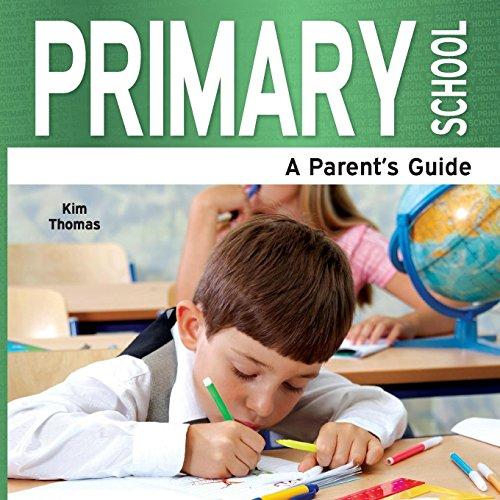 Primary School - A Parent's Guide: Thomas, Kim